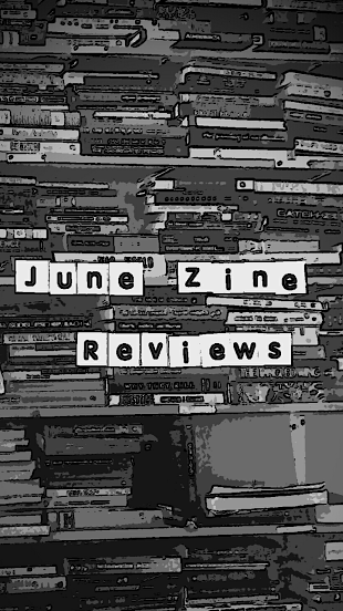 june zine reviews