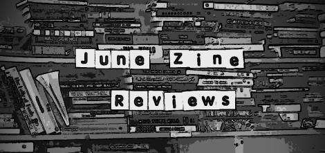 June Zine reviews