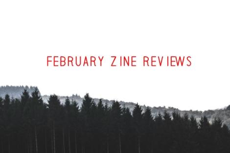 february-zine-reviews